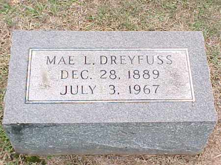 DREYFUSS, MAE L - Pulaski County, Arkansas | MAE L DREYFUSS - Arkansas Gravestone Photos