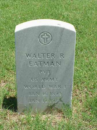 EATMAN (VETERAN WWI), WALTER R - Pulaski County, Arkansas | WALTER R EATMAN (VETERAN WWI) - Arkansas Gravestone Photos