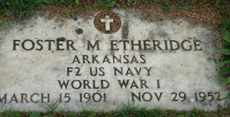 ETHERIDGE (VETERAN WWI), FOSTER M - Pulaski County, Arkansas | FOSTER M ETHERIDGE (VETERAN WWI) - Arkansas Gravestone Photos