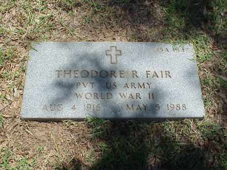 FAIR (VETERAN WWII), THEODORE R - Pulaski County, Arkansas | THEODORE R FAIR (VETERAN WWII) - Arkansas Gravestone Photos