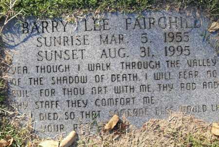 FAIRCHILD, BARRY LEE - Pulaski County, Arkansas | BARRY LEE FAIRCHILD - Arkansas Gravestone Photos
