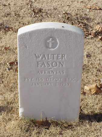 FASON (VETERAN WWI), WALTER - Pulaski County, Arkansas | WALTER FASON (VETERAN WWI) - Arkansas Gravestone Photos