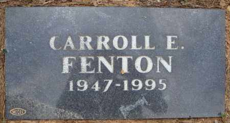 FENTON, CARROLL E. - Pulaski County, Arkansas | CARROLL E. FENTON - Arkansas Gravestone Photos