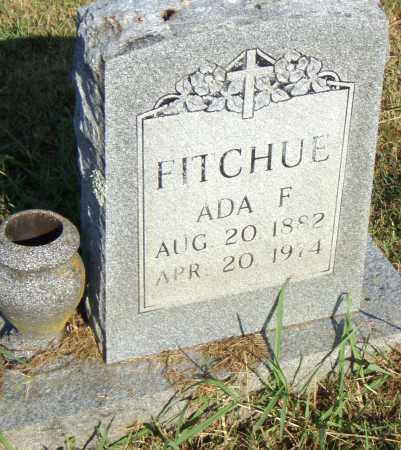 FITCHUE, ADA F. - Pulaski County, Arkansas | ADA F. FITCHUE - Arkansas Gravestone Photos