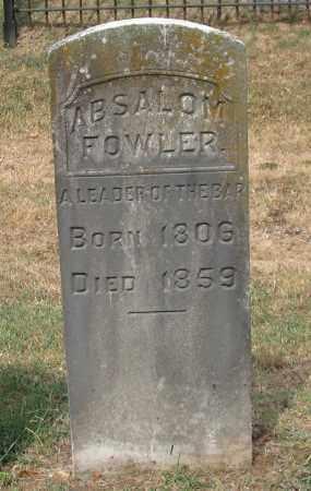 FOWLER, ABSALOM - Pulaski County, Arkansas | ABSALOM FOWLER - Arkansas Gravestone Photos
