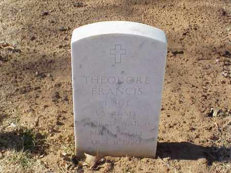 FRANCIS (VETERAN WWII), THEODORE - Pulaski County, Arkansas | THEODORE FRANCIS (VETERAN WWII) - Arkansas Gravestone Photos