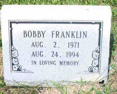 FRANKLIN, BOBBY - Pulaski County, Arkansas | BOBBY FRANKLIN - Arkansas Gravestone Photos