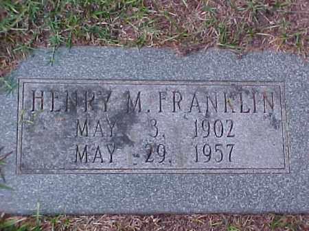FRANKLIN, HENRY M - Pulaski County, Arkansas | HENRY M FRANKLIN - Arkansas Gravestone Photos