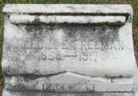 FREEMAN, WILLIAM E - Pulaski County, Arkansas | WILLIAM E FREEMAN - Arkansas Gravestone Photos