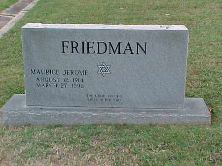 FRIEDMAN, MAURICE JEROME - Pulaski County, Arkansas | MAURICE JEROME FRIEDMAN - Arkansas Gravestone Photos