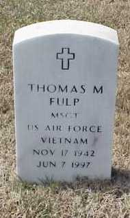 FULP (VETERAN VIET), THOMAS M - Pulaski County, Arkansas | THOMAS M FULP (VETERAN VIET) - Arkansas Gravestone Photos