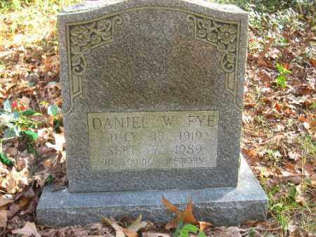 FYE, DANIEL W. - Pulaski County, Arkansas | DANIEL W. FYE - Arkansas Gravestone Photos