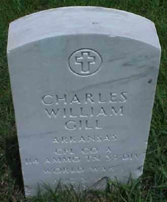 GILL (VETERAN WWI), CHARLES WILLIAM - Pulaski County, Arkansas | CHARLES WILLIAM GILL (VETERAN WWI) - Arkansas Gravestone Photos