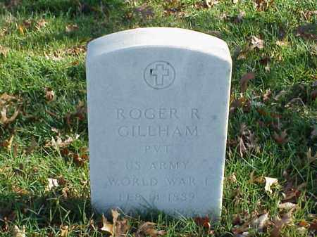 GILLHAM  (VETERAN WWI), ROGER R - Pulaski County, Arkansas | ROGER R GILLHAM  (VETERAN WWI) - Arkansas Gravestone Photos