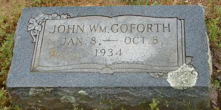 GOFORTH, JOHN WILLIAM - Pulaski County, Arkansas | JOHN WILLIAM GOFORTH - Arkansas Gravestone Photos