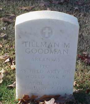 GOODMAN  (VETERAN WWII), TILLMAN M - Pulaski County, Arkansas | TILLMAN M GOODMAN  (VETERAN WWII) - Arkansas Gravestone Photos