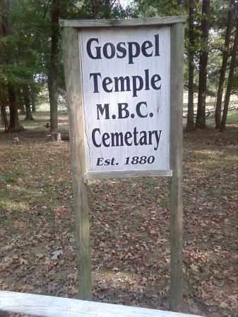 *GOSPEL TEMPLE M.B.C. CEMETERY, SIGN - Pulaski County, Arkansas | SIGN *GOSPEL TEMPLE M.B.C. CEMETERY - Arkansas Gravestone Photos