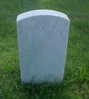 GROSS (VETERAN), BILLY E - Pulaski County, Arkansas | BILLY E GROSS (VETERAN) - Arkansas Gravestone Photos