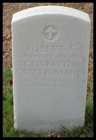 GROTJOHANN, ROBERT E - Pulaski County, Arkansas | ROBERT E GROTJOHANN - Arkansas Gravestone Photos
