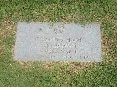 HADE (VETERAN WWII), CHARLES - Pulaski County, Arkansas | CHARLES HADE (VETERAN WWII) - Arkansas Gravestone Photos