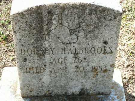 HALBROOKS, DORSEY - Pulaski County, Arkansas | DORSEY HALBROOKS - Arkansas Gravestone Photos