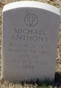 HALL, MICHAEL ANTHONY - Pulaski County, Arkansas | MICHAEL ANTHONY HALL - Arkansas Gravestone Photos