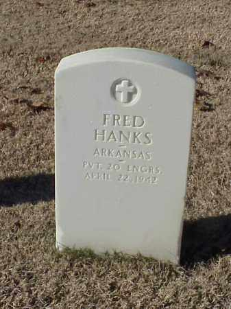 HANKS  (VETERAN WWI), FRED - Pulaski County, Arkansas | FRED HANKS  (VETERAN WWI) - Arkansas Gravestone Photos