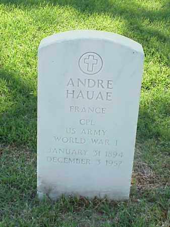 HAUAE (VETERAN WWI), ANDRE - Pulaski County, Arkansas | ANDRE HAUAE (VETERAN WWI) - Arkansas Gravestone Photos