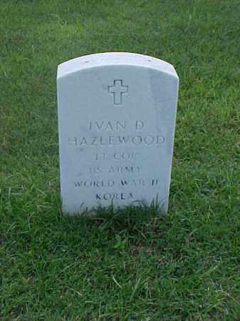 HAZLEWOOD (VETERAN 2 WARS), IVAN D - Pulaski County, Arkansas | IVAN D HAZLEWOOD (VETERAN 2 WARS) - Arkansas Gravestone Photos
