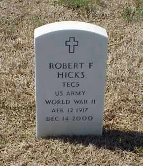 HICKS (VETERAN WWII), ROBERT F - Pulaski County, Arkansas | ROBERT F HICKS (VETERAN WWII) - Arkansas Gravestone Photos