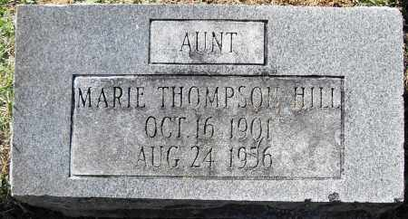 THOMPSON HILL, MARIE - Pulaski County, Arkansas | MARIE THOMPSON HILL - Arkansas Gravestone Photos