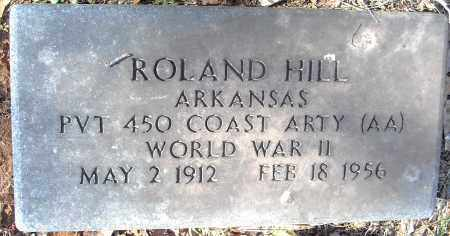 HILL (VETERAN WWII), ROLAND - Pulaski County, Arkansas | ROLAND HILL (VETERAN WWII) - Arkansas Gravestone Photos
