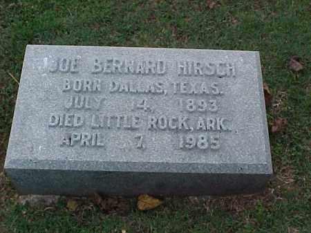 HIRSCH, JOE BERNARD - Pulaski County, Arkansas | JOE BERNARD HIRSCH - Arkansas Gravestone Photos
