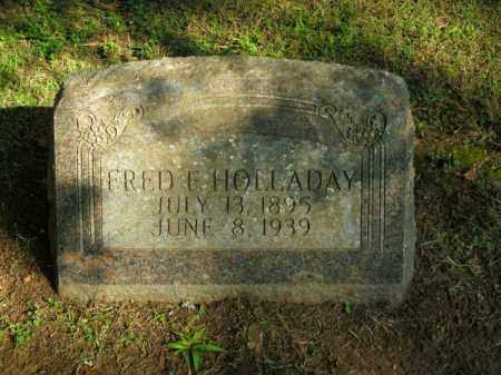 HOLLADAY, FRED E - Pulaski County, Arkansas | FRED E HOLLADAY - Arkansas Gravestone Photos