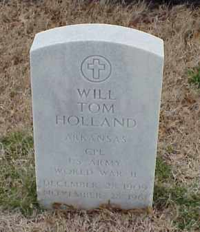 HOLLAND  (VETERAN WWII), WILL TOM - Pulaski County, Arkansas | WILL TOM HOLLAND  (VETERAN WWII) - Arkansas Gravestone Photos