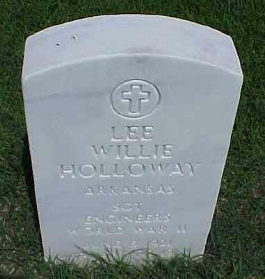 HOLLOWAY (VETERAN WWII), LEE WILLIE - Pulaski County, Arkansas | LEE WILLIE HOLLOWAY (VETERAN WWII) - Arkansas Gravestone Photos