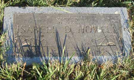 HOWELL, ISABELL D - Pulaski County, Arkansas | ISABELL D HOWELL - Arkansas Gravestone Photos
