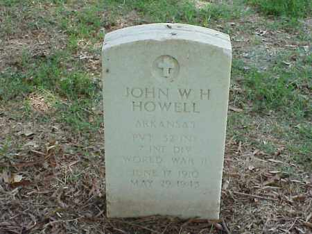 HOWELL (VETERAN WWII), JOHN W H - Pulaski County, Arkansas | JOHN W H HOWELL (VETERAN WWII) - Arkansas Gravestone Photos