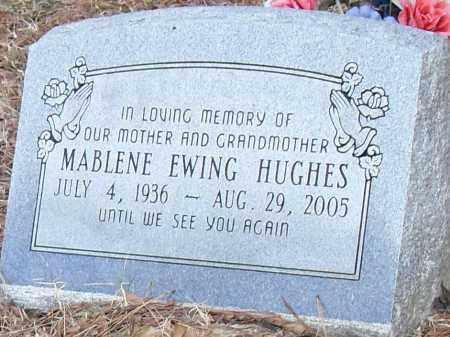 EWING HUGHES, MABLENE - Pulaski County, Arkansas | MABLENE EWING HUGHES - Arkansas Gravestone Photos