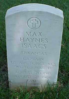 ISAACS (VETERAN WWII), MAX HAYNES - Pulaski County, Arkansas | MAX HAYNES ISAACS (VETERAN WWII) - Arkansas Gravestone Photos