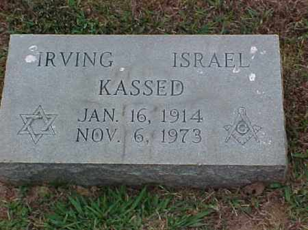 KASSED, IRVING ISRAEL - Pulaski County, Arkansas | IRVING ISRAEL KASSED - Arkansas Gravestone Photos