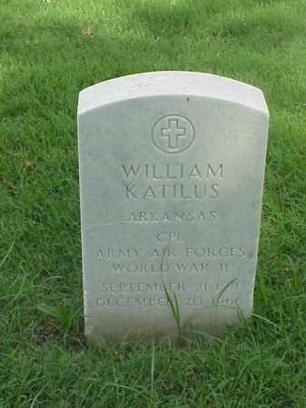 KATILUS (VETERAN WWII), WILLIAM - Pulaski County, Arkansas | WILLIAM KATILUS (VETERAN WWII) - Arkansas Gravestone Photos