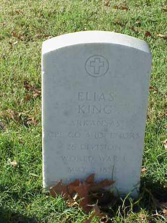 KING (VETERAN WWI), ELIAS - Pulaski County, Arkansas | ELIAS KING (VETERAN WWI) - Arkansas Gravestone Photos