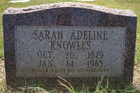 KNOWLES, SARAH ADELINE - Pulaski County, Arkansas | SARAH ADELINE KNOWLES - Arkansas Gravestone Photos
