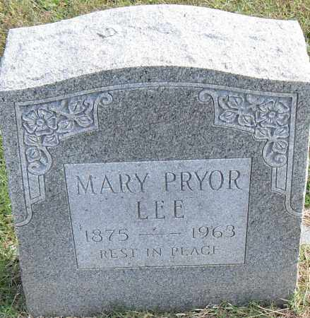 PRYOR LEE, MARY - Pulaski County, Arkansas | MARY PRYOR LEE - Arkansas Gravestone Photos