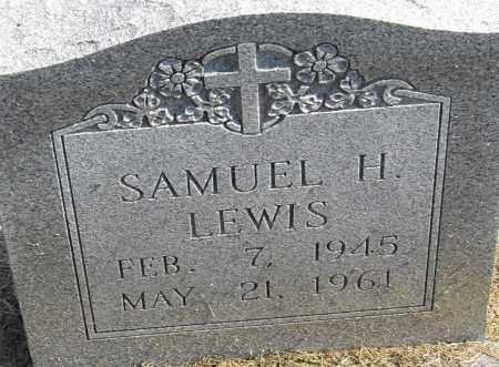 LEWIS, SAMUEL H - Pulaski County, Arkansas | SAMUEL H LEWIS - Arkansas Gravestone Photos