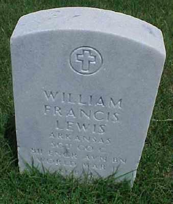 LEWIS (VETERAN 2 WARS), WILLIAM FRANCIS - Pulaski County, Arkansas | WILLIAM FRANCIS LEWIS (VETERAN 2 WARS) - Arkansas Gravestone Photos