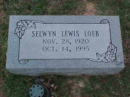 LOEB, SELWYN LEWIS - Pulaski County, Arkansas | SELWYN LEWIS LOEB - Arkansas Gravestone Photos