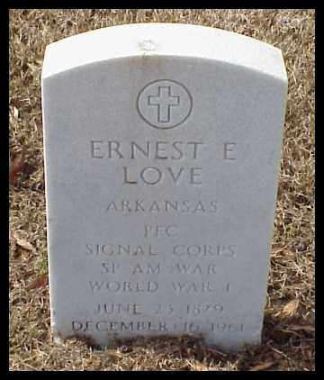 LOVE (VETERAN 2 WARS), ERNEST E - Pulaski County, Arkansas | ERNEST E LOVE (VETERAN 2 WARS) - Arkansas Gravestone Photos