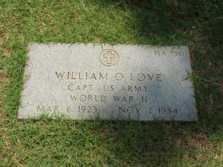 LOVE (VETERAN WWII), WILLIAM O - Pulaski County, Arkansas | WILLIAM O LOVE (VETERAN WWII) - Arkansas Gravestone Photos